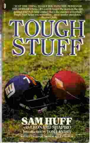 Tough Stuff: The Man in the Middle (0312917007) by Sam Huff; Leonard Shapiro
