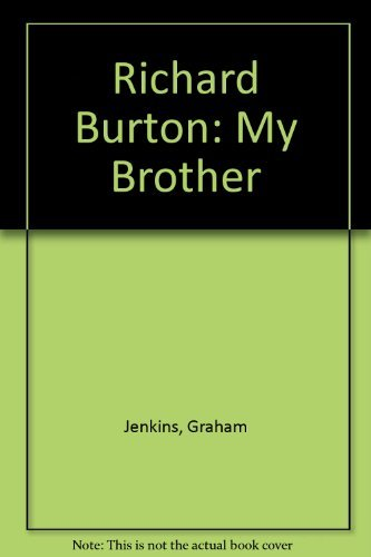 9780312917586: Richard Burton: My Brother
