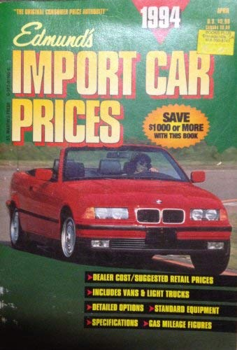 Edmund's Import Car Prices, 1994/April: Edmunds