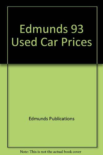 Edmunds 93 Used Car Prices: Edmunds Publications