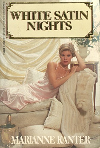 White Satin Nights: Marianne Kanter