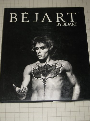9780312920494: Béjart by Bejart (English and French Edition)