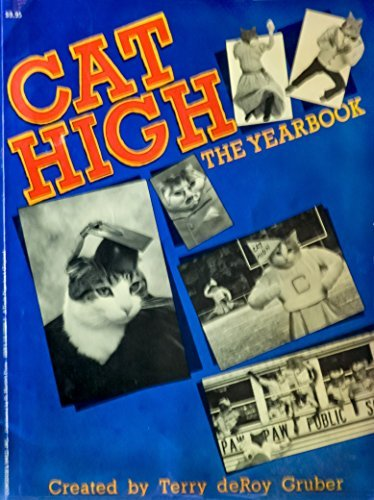 Cat High, The Yearbook: Terry deRoy Gruber