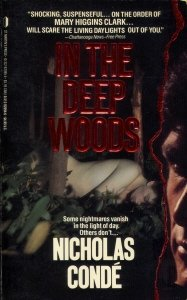 9780312920944: In the Deep Woods