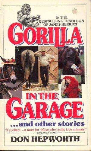 Gorilla in the Garage: Hepworth, Don