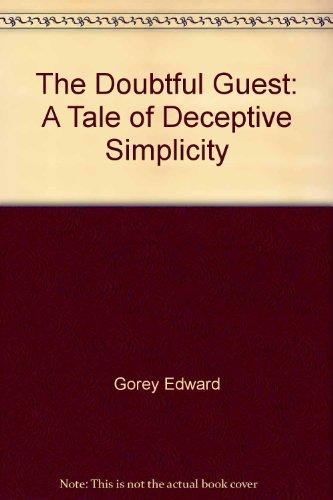9780312921453: The Doubtful Guest: A Tale of Deceptive Simplicity