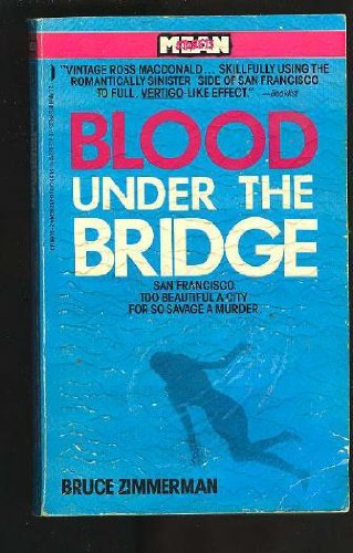 9780312922443: Blood Under the Bridge