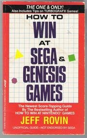 How to Win at Sega & Genesis Games (0312923643) by Rovin, Jeff