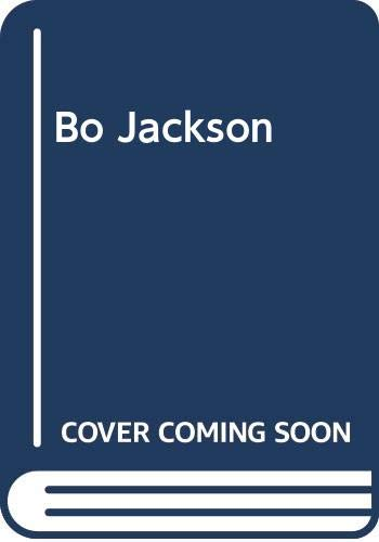 9780312923945: Bo Jackson