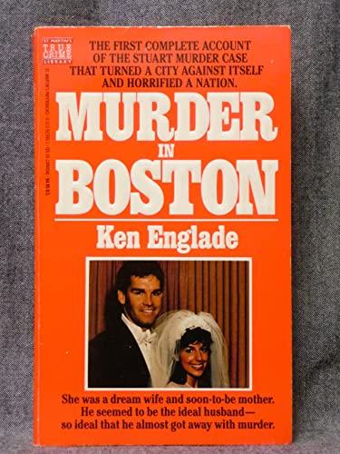 Murder in Boston: Englade, Ken