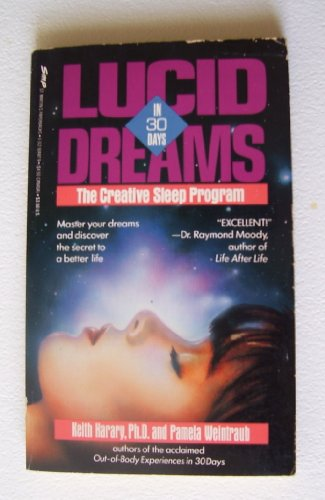 9780312924874: Lucid Dreams in 30 Days: The Creative Sleep Program