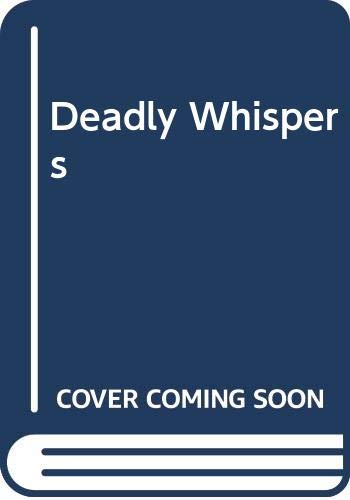 9780312924898: Deadly Whispers