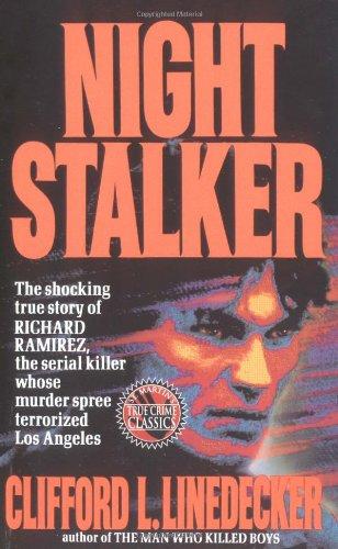 Night Stalker (True Crime (St. Martin's Paperbacks)): Linedecker, Clifford L.