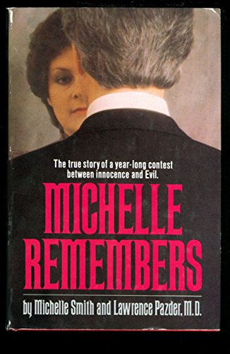 9780312925314: Michelle Remembers