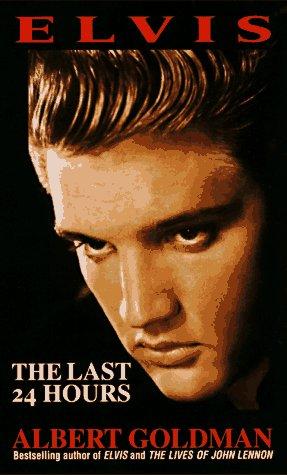 9780312925413: Elvis: The Last 24 Hours