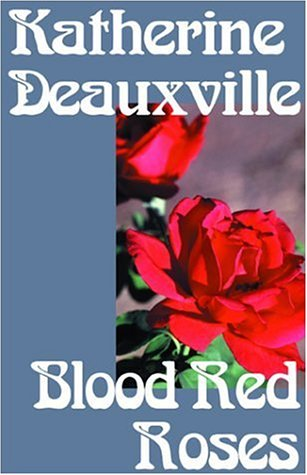 9780312925710: Blood Red Roses