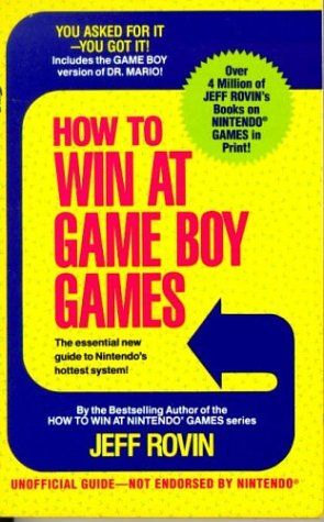 9780312926328: How to Win at Game Boy Games: With a Special Section of Tips on Winning at Atari's Lynx System