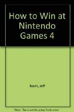 9780312927219: How to Win at Nintendo Games 4
