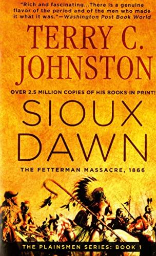 9780312927325: Sioux Dawn: The Fetterman Massacre, 1866 (The Plainsmen Series)