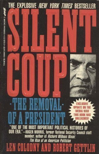 9780312927639: Silent Coup: The Removal of a President
