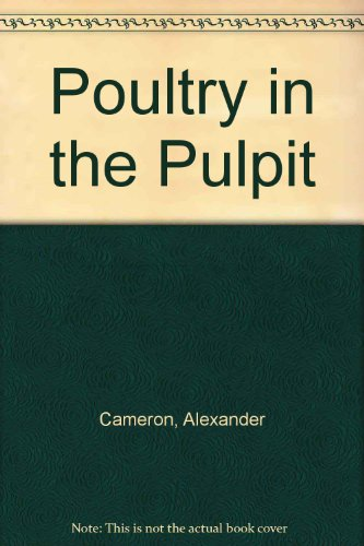 9780312927707: Poultry in the Pulpit