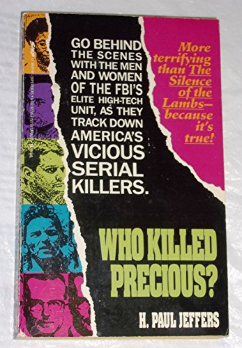 Who Killed Precious? (0312927967) by H. P. Jeffers; H. Paul Jeffers