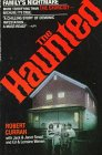 9780312928001: The Haunted: One Family's Nightmare