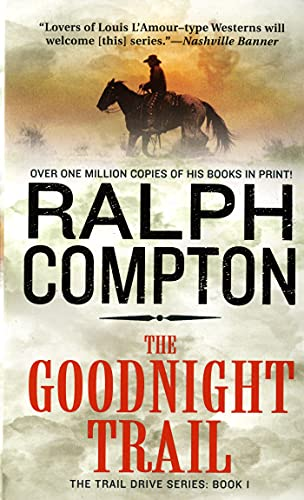 9780312928155: The Goodnight Trail (Trail Drive, No.1)