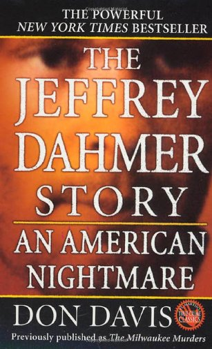 9780312928407: The Jeffrey Dahmer Story: An American Nightmare