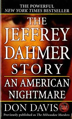 9780312928407: The Jeffrey Dahmer Story: An American Nightmare