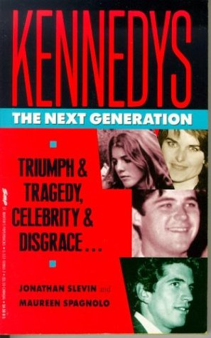 9780312928605: Kennedys: The Next Generation