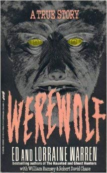 Werewolf: A True Story of Demonic Possession (0312928645) by Ed Warren; Lorraine Warren