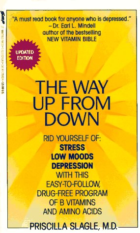 9780312929145: Way up from down: A Safe New Program That Relieves Low Mood