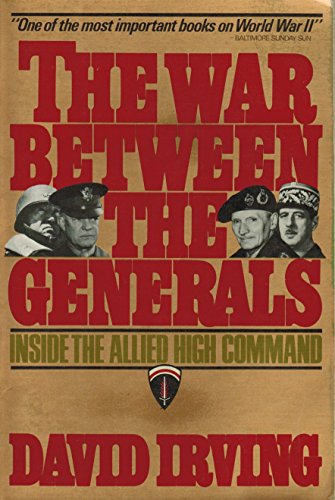 9780312929206: The War Between the Generals: Inside the Allied High Command