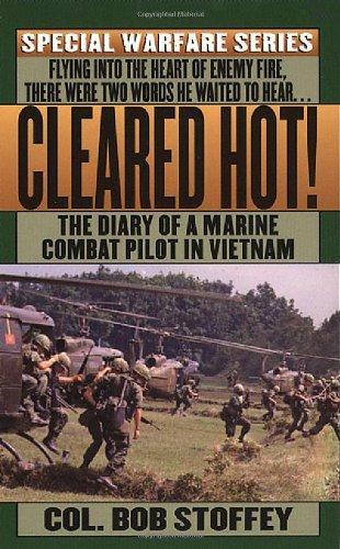 9780312929411: Cleared Hot!: A Marine Combat Pilot's Vietnam Diary