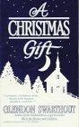 9780312929565: A Christmas Gift