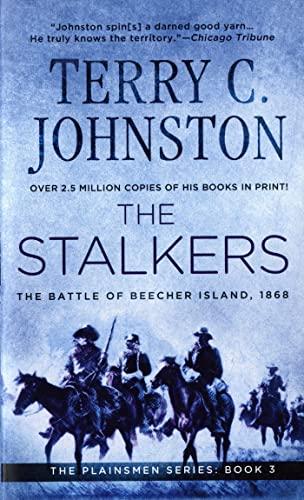 9780312929633: The Stalkers: The Battle Of Beecher Island, 1868 (The Plainsmen Series)