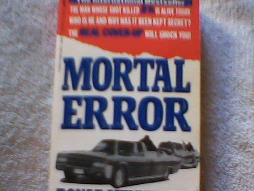 Mortal Error: The Shot That Killed JFK: Menniger, Bonar