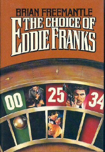 The Choice of Eddie Franks: Freemantle, Brian