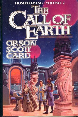 The Call of Earth: Card, Orson Scott