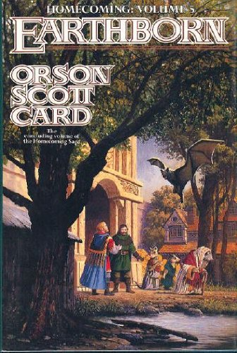 Earthborn (Homecoming, Volume 5): Card, Orson Scott
