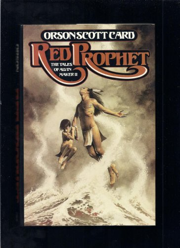 The Tales of Alvin Maker, Book 2: Red Prophet: Card, Orson Scott