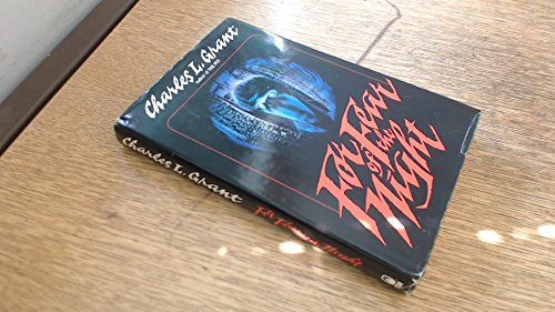 For Fear of the Night: Grant, Charles L.