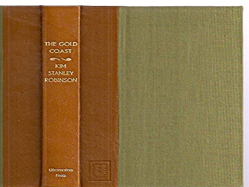 THE GOLD COAST: Robinson, Kim Stanley.