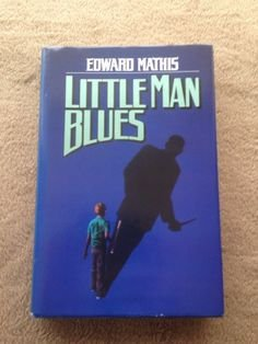 9780312930523: Little man blues
