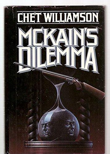 MCKAIN'S DILEMMA - signed: Williamson jack
