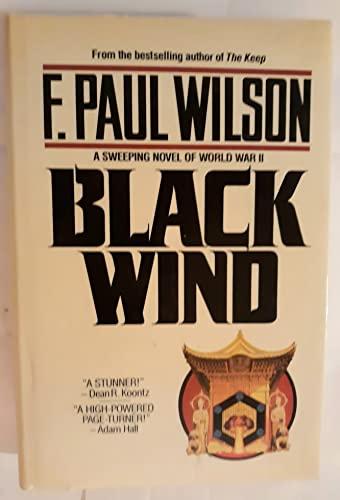Black Wind: Wilson, F. Paul