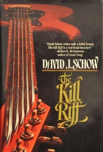The Kill Riff: Schow, David J.