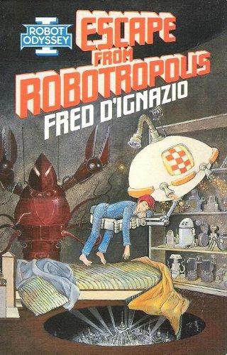 Robot Odyssey I: Escape from Robotropolis: Fred D'Ignazio