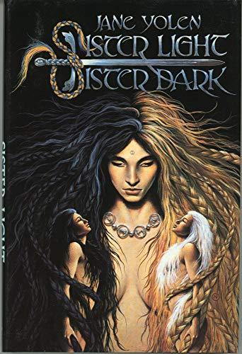 9780312930912: Sister Light, Sister Dark